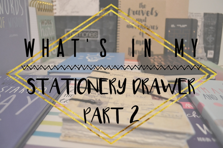 What's In My Stationery Drawer? Part 2