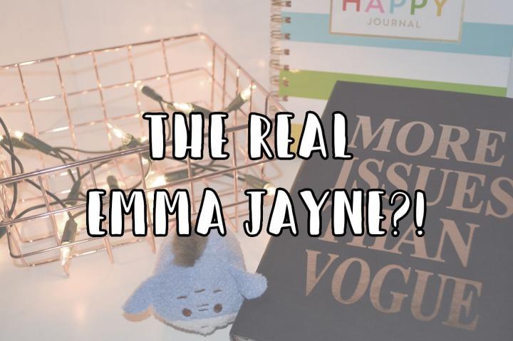 The Real EmmaJayne?!